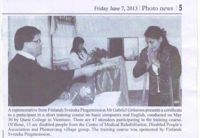 Examensdagen samt understödet från Finland till Quest College uppmärksammades i Lao Vientiane Times, den 10 juni 2013.